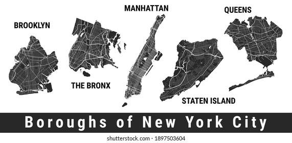 New York city boroughs map set. Manhattan, Brooklyn, The Bronx, Staten Island, Queens. Detailed street maps. Silhouette aerial view.