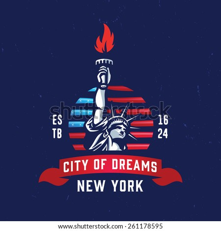9ac90134b34140 New York - City of Dreams T shirt apparel fashion design. Liberty Statue  Vector Illustration and American Flag Background. Vintage Retro NYC Print  Poster.