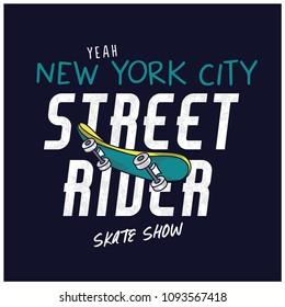 New York city skater graphic design.Street rider typography.Skateboard vector print.