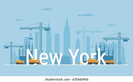 New York city under construction. Banner in flat style. Modern building process and delivery of building materials. Big building area. Abstract vector illustration with construction cranes and trucks.