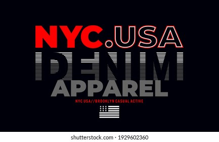 New York City.Vintage and typography design in vector illustration.clothing,apparel and other uses. Vector print, typography, poster.