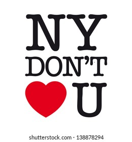 New York do not love you, font type with signs, stickers and tags