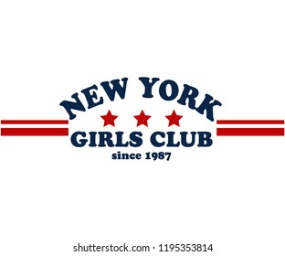 NEW YORK GIRLS CLUB,Slogan graphic for t-shirt,vector