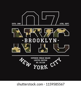New York, NYC t-shirt design with camouflage texture. Brooklyn typography graphics for tee shirt with slogan. Apparel print in military and army style. Vector illustration.