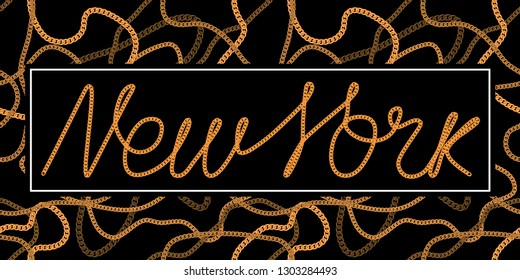 New York one line typography slogan for t-shirt with chain lace. NYC trendy tee shirt on seamless chains background. Vector illustration.