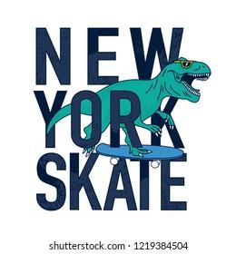 New York Skate t-shirt design.Skater dinosaur character drawing.Vector illustration design for fashion fabrics, textile graphics, prints.