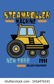new york steamroller machine,t-shirt design fashion vector illustration