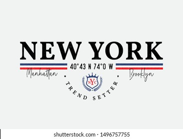 new york trend setter typography slogan for fashion print and other uses