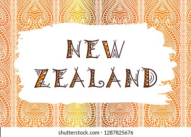 New Zealand. Vector illustration. Travel design with tribe ethnic pattern ornament backdrop. Tribal concept.