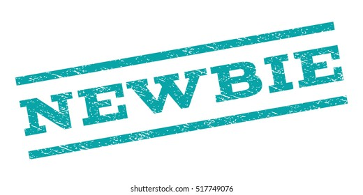 Newbie watermark stamp. Text caption between parallel lines with grunge design style. Rubber seal stamp with dust texture. Vector cyan color ink imprint on a white background.