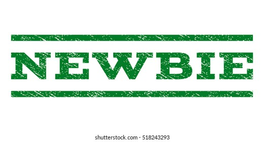 Newbie watermark stamp. Text tag between horizontal parallel lines with grunge design style. Rubber seal stamp with dirty texture. Vector green color ink imprint on a white background.