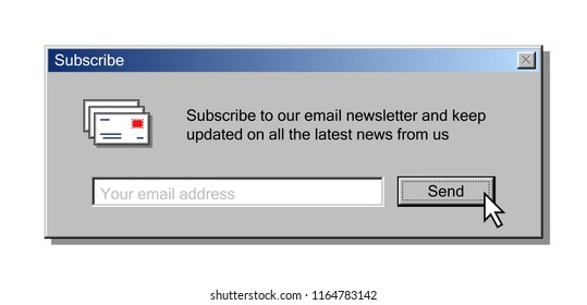 Newsletter form for email subscribing as user interface of vintage operation system