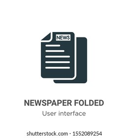 Newspaper folded vector icon on white background. Flat vector newspaper folded icon symbol sign from modern user interface collection for mobile concept and web apps design.