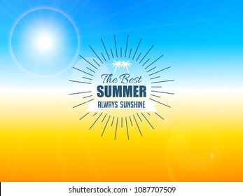 nice and beautiful abstarct or poster for Summer Holiday or The Best Summer Always Sunshine with nice and creative design illustration.