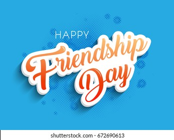 nice and beautiful abstract, banner or poster for Happy Friendship Day with nice and creative design illustration.