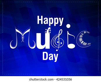 nice and beautiful vector abstract for Happy Music Day with nice and creative typography in a textured blue background.