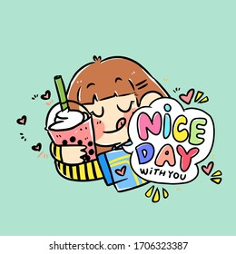 Nice Day Because of My Favorite Drink Bubble Tea Doodle Vector Illustration