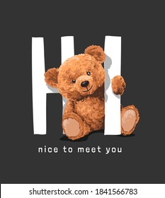 nice to meet you slogan with bear doll illustration on black background