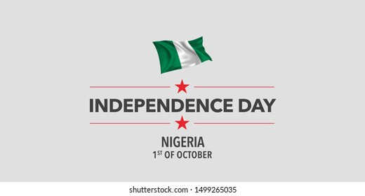 Nigeria independence day greeting card, banner, vector illustration. Nigerian holiday 1st of October design element with waving flag as a symbol of independence