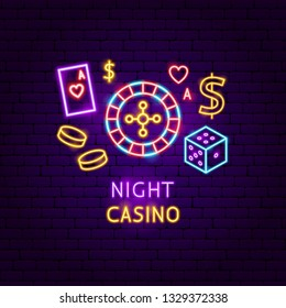 Night Casino Neon Label. Vector Illustration of Game Promotion.