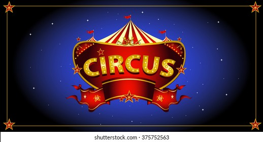 Night circus sign. A circus sign in the night for your entertainment