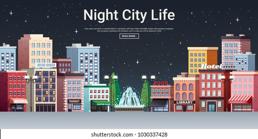 Night city life webpage poster with picturesque town center business office and shopping area houses vector illustration