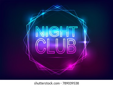Night Club advertisement template. Neon style with rays of light and a frame of neon