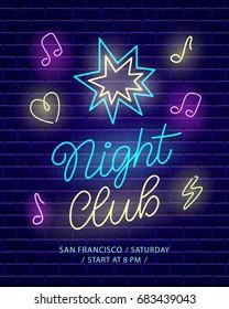 Night club neon banner. Dark brick wall background. Light poster signboard. Electric label design template. Vector design element