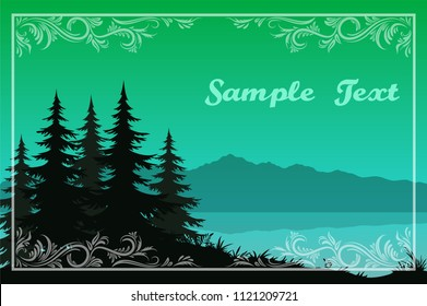 Night Landscape, Green Mountains Lake or River, Fir Trees Black Silhouettes and Frame with a Floral Pattern. Vector