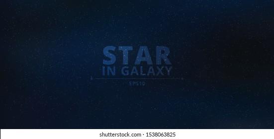 Night shining starry in galaxy on dark night blue sky background. Midnight milky way. Vector illustration