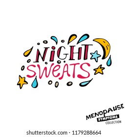 Night sweats. Vector illustration with hand drawn lettering in bright colours isolated on a white background. Menopause symptoms and physical changes collection. Women health concept