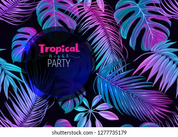Night tropical party ivitation. Exotic plants and palm leaves in neon, fluorescent colors. Vector illustration.