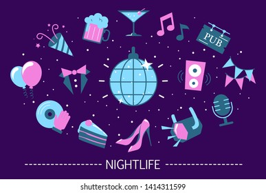 Nightlife concept. Idea of party in club and event. Alcohol cocktail, dance and decoration. Collection of colorful icons. Isolated flat vector illustration