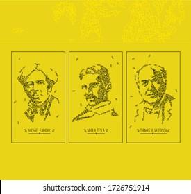 Nikola Tesla, Thomas Edison and Michael Faraday