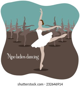 Nine ladies dancing  Twelve days of Christmas EPS 10 vector illustration