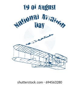 The nineteenth of August is the National Aviation Day. Abstract vector illustration with an airplane of the Wright brothers and an air propeller in a vintage style on a white background