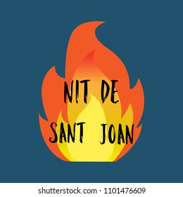 Nit de Sant Joan. Night of Saint John in catalan language , magical evening to celebrate the summer solstice, festive poster. Traditional festival in Spain. Vector illustration on dark background.