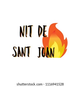 Nit de Sant Joan. Night of Saint John in catalan language , magical evening to celebrate the summer solstice, festive poster. Traditional festival in Spain. Vector illustration on white background.