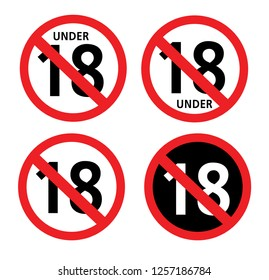 No 18 years old ,Under eighteen sign. Prohibition sign. Vector illustration