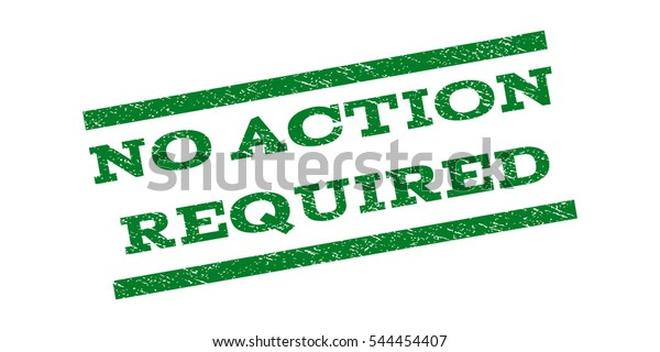 No Action Required Watermark Stamp Text Stock Vector (Royalty Free