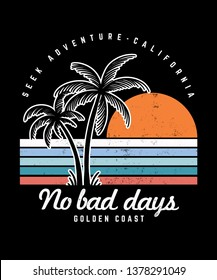 No bad days text with palm trees and waves vector illustrations. For t-shirt prints and other uses.