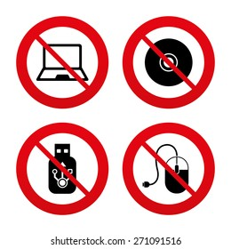 No, Ban or Stop signs. Notebook pc and Usb flash drive stick icons. Computer mouse and CD or DVD sign symbols. Prohibition forbidden red symbols. Vector