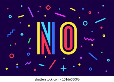 No. Banner, poster and sticker concept, geometric style with text No. Icon message no cloud talk for banner, poster, web. Lettering card, invitation card for sale, discount. Vector Illustration