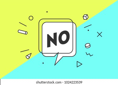 No. Banner, speech bubble, poster and sticker concept, geometric style with text No. Icon message no cloud talk for banner, poster, web. White background. Vector Illustration