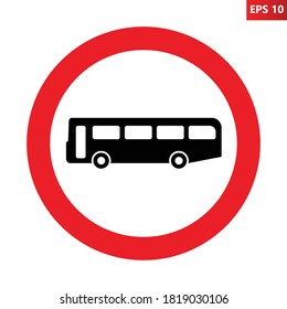 No buses road sign. Entry of passenger bus is prohibited. Vehicles with over 8 passenger seats ban. Vector illustration of traffic sign giving orders. Information for drivers.
