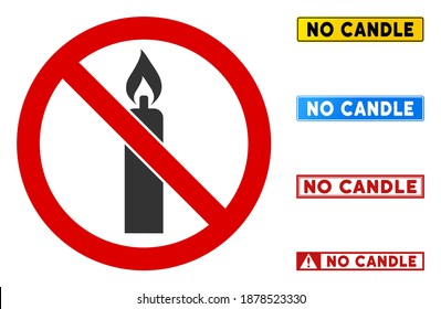 No Candle sign with badges in rectangular frames. Illustration style is a flat iconic symbol inside red crossed circle on a white background. Simple No Candle vector sign, designed for rules,