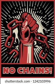No Chains! Propaganda Poster Vintage Style