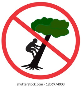 no climb the tree symbol. Not Allowed Sign, warning symbol, road symbol sign and traffic symbol design concept, vector illustration.