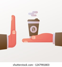No coffee. Rejection caffeine. Give paper cup coffee. Hand gesture symbolizing refusal of coffee. Vector illustration flat design. Isolated on white background.