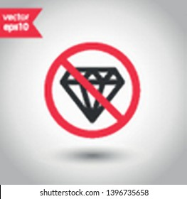 No diamond icon. Forbidden carat icon. No stone gem vector sign. Prohibited adamant vector icon. Warning, caution, attention, restriction flat sign design. No jewerly. No VIP vector icon